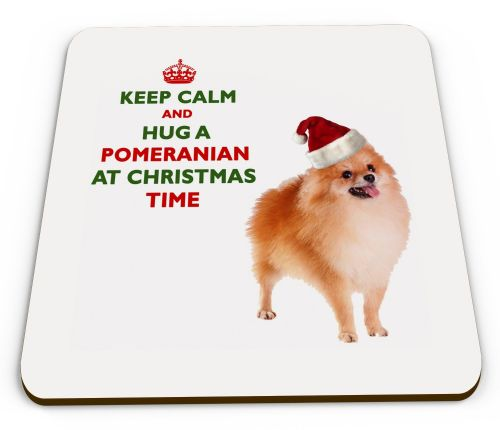 Christmas Keep Calm And Hug A Pomeranian Novelty Glossy Mug Coaster